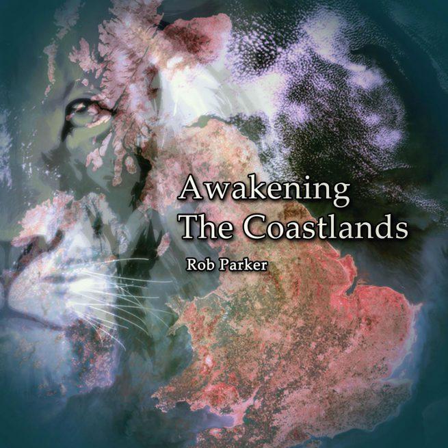 Awakening the Coastlands